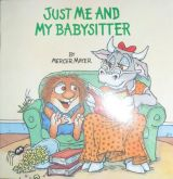 Little Critter:Just me and my babysitter