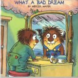 Little Critter:What a bad dream