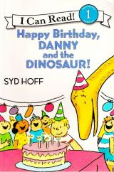 Happy Birthday,Danny and the  Dinosaur!